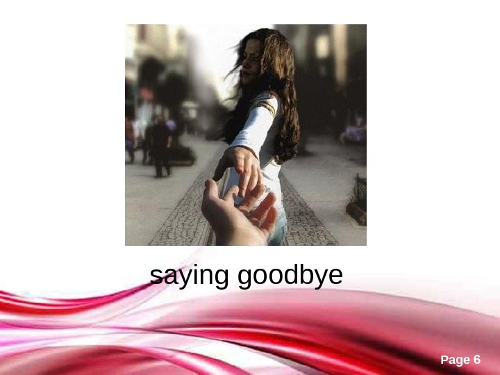 Free Powerpoint Templates Page 6 saying goodbye