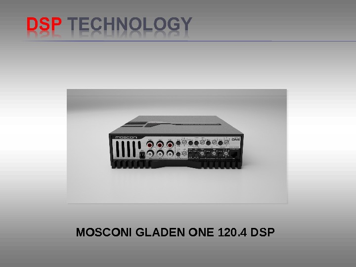 MOSCONI GLADEN ONE 120. 4 DSP