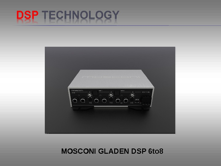 MOSCONI GLADEN DSP 6 to 8