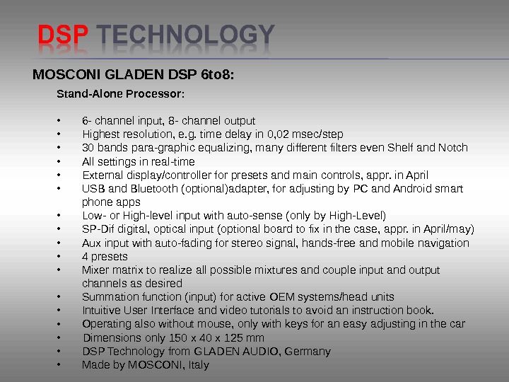 MOSCONI GLADEN DSP 6 to 8: Stand-Alone Processor:  •  6 -channelinput, 8 -channeloutput •
