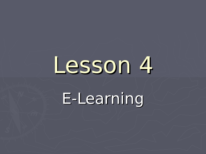 Lesson 4 E-Learning