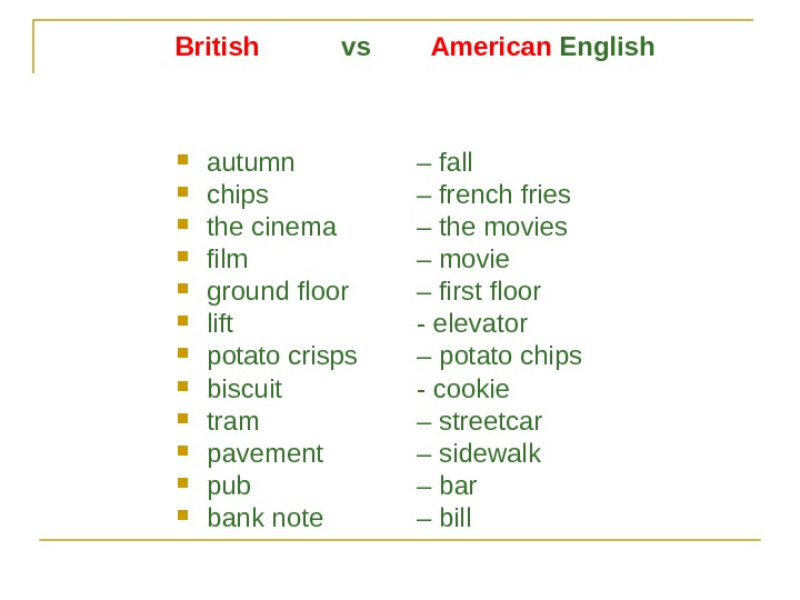 British   vs   American English autumn  – fall chips