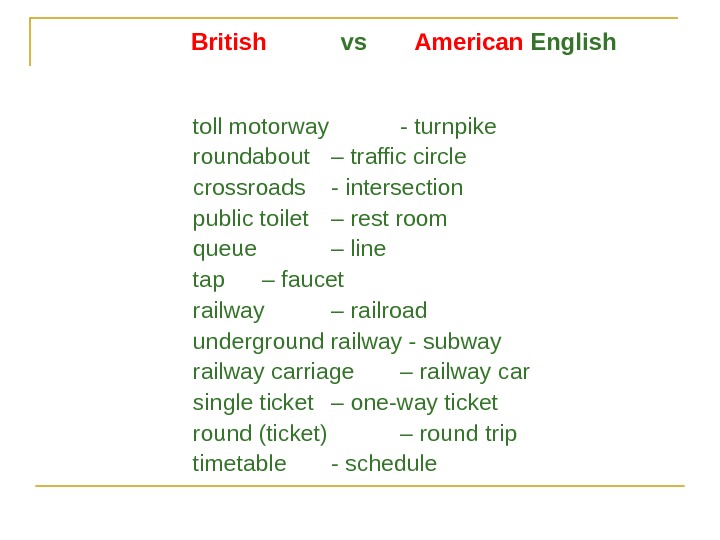 British   vs   American English toll motorway - turnpike