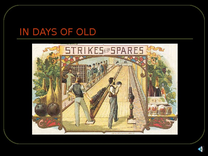 IN DAYS OF OLD