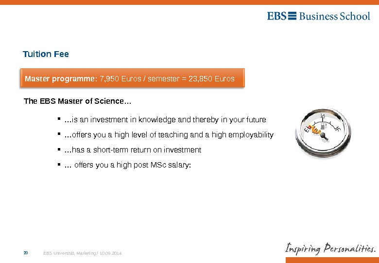 EBS Universität, Marketing / 10. 09. 201420 … is an investment in knowledge and thereby in