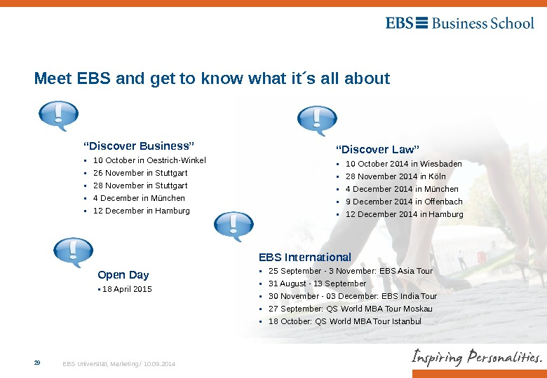 EBS Universität, Marketing / 10. 09. 201429 Meet EBS and get to know what it´s all