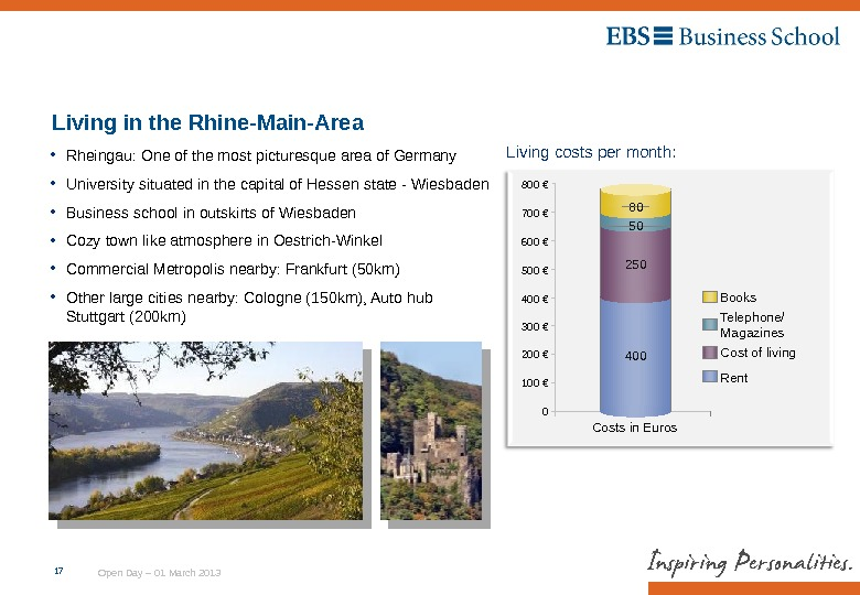 Open Day – 01 March 201317 Living in the Rhine-Main-Area Living costs per month: Costs in