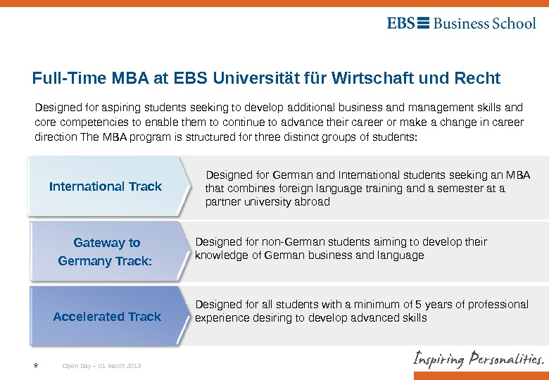 Open Day – 01 March 20139 Full-Time MBA at EBS Universität für Wirtschaft und Recht Designed