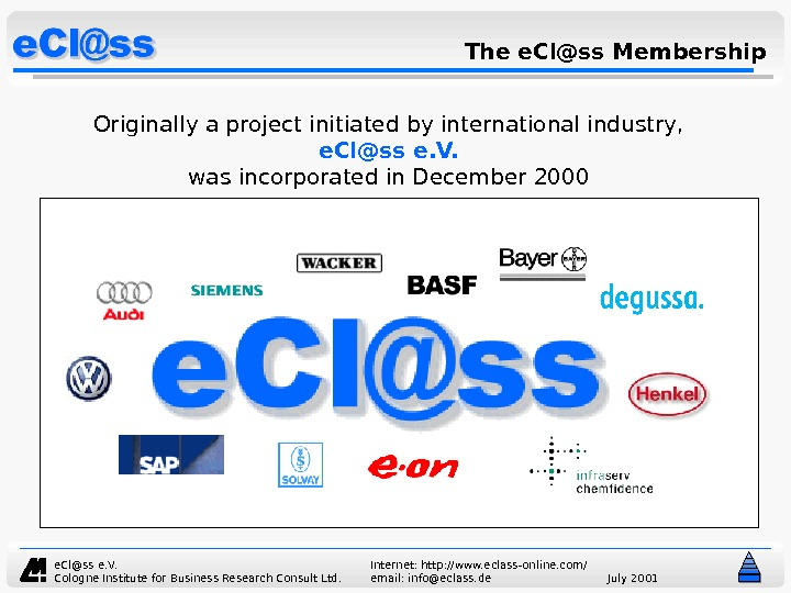 e. Cl@ss e. V.  Internet: http: //www. eclass-online. com/ Cologne Institute for Business Research Consult