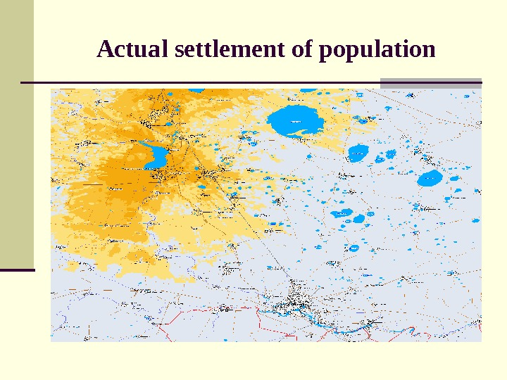 Actual settlement of population