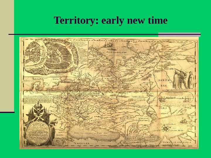 Territory: early new time