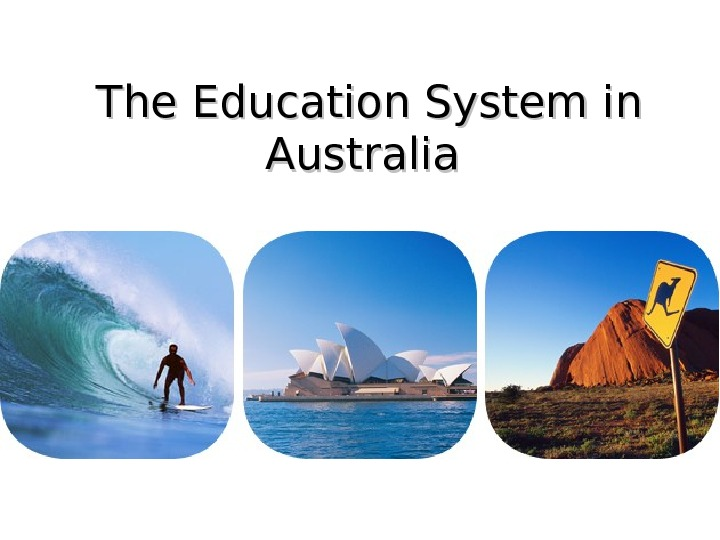 The Education System in Australia