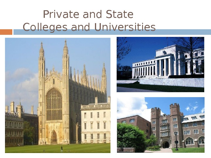 Private and State Colleges and Universities