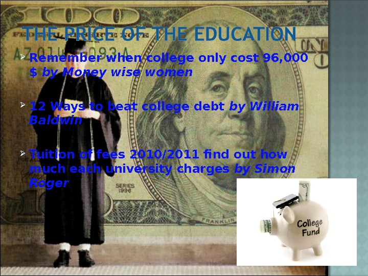 Remember when college only cost 96, 000 $ by Money wise women 12 Ways to