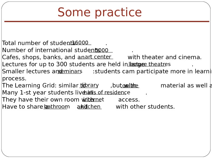 Some practice Total number of students    . Number of international students