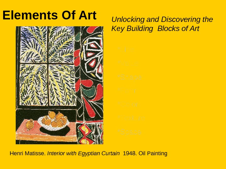 Elements Of Art Unlocking and Discovering the Key Building Blocks of Art *Line *Value