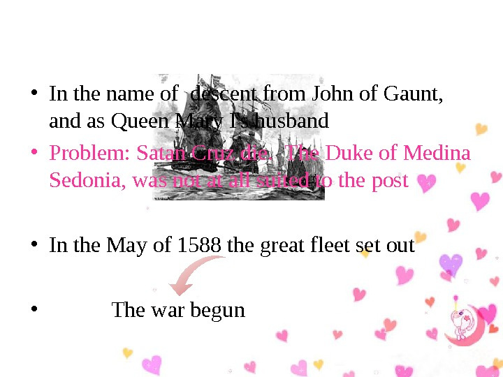 • In the name of descent from John of Gaunt,  and as Queen