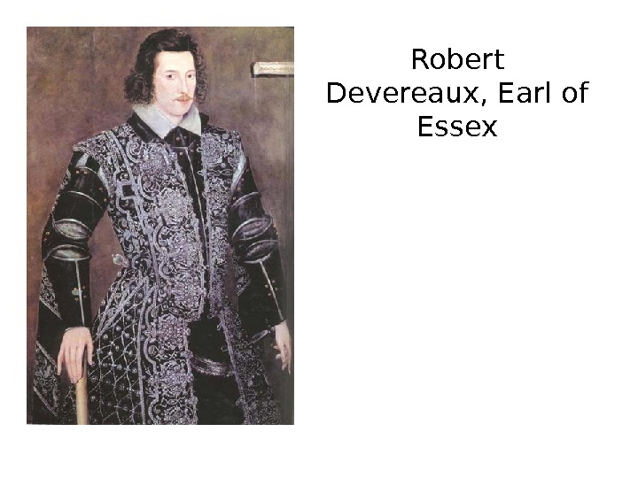 Robert Devereaux, Earl of Essex