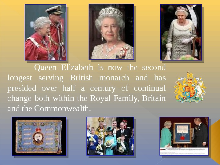 Queen Elizabeth is now the second longest serving British monarch and has presided over