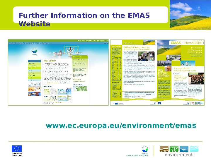 Further Information on the EMAS Website www. ec. europa. eu/environment/emas
