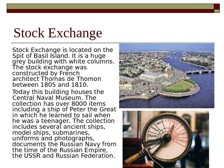 Stock Exchange is located on t he Spit of Basil Island.  It is a huge