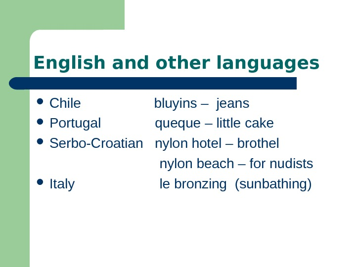 English and other languages Chile    bluyins – jeans Portugal