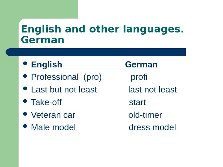English and other languages.  German English     German Professional (pro)