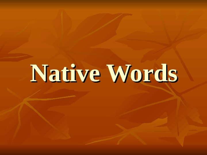 Native Words