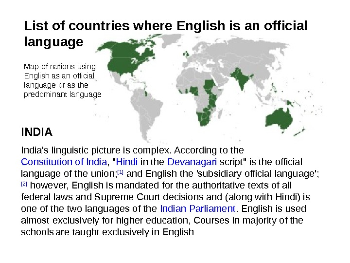 Map of nations using English as an official language or as the predominant language India's linguistic