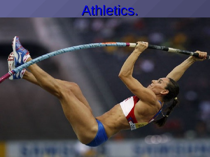 Athletics. .