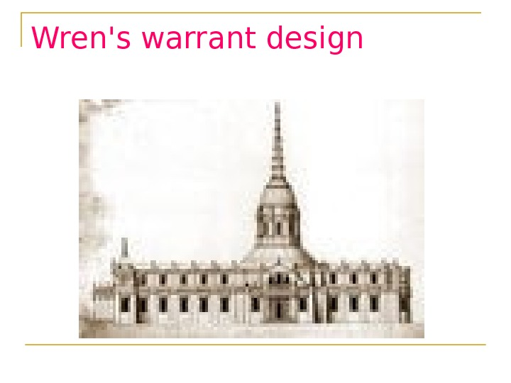 Wren's warrant design