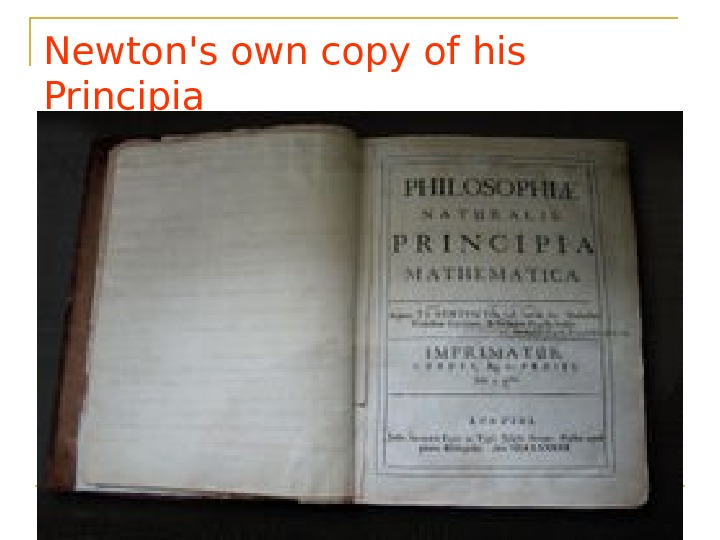 Newton's own copy of his Principia