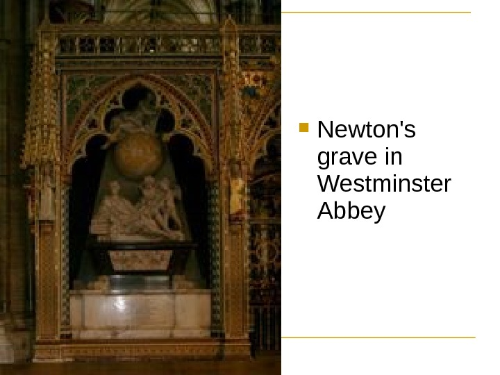 Newton's grave in Westminster Abbey