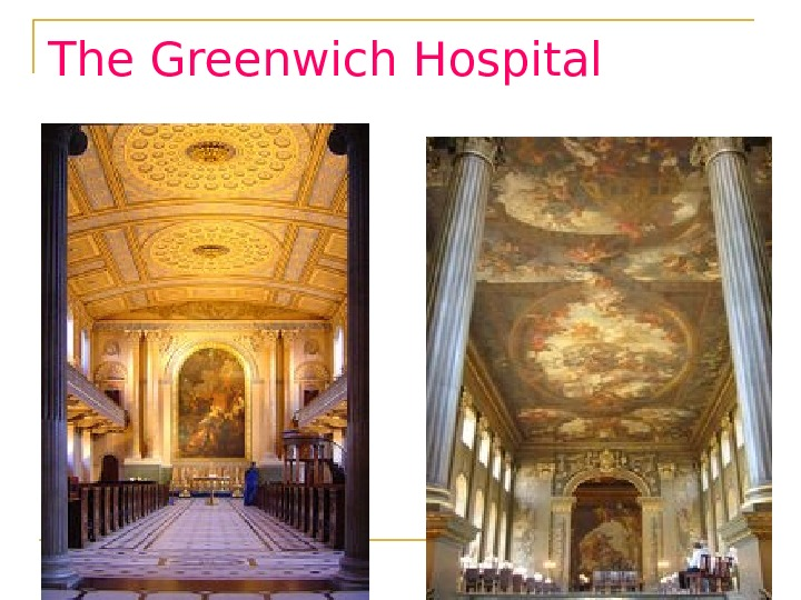 The Greenwich Hospital