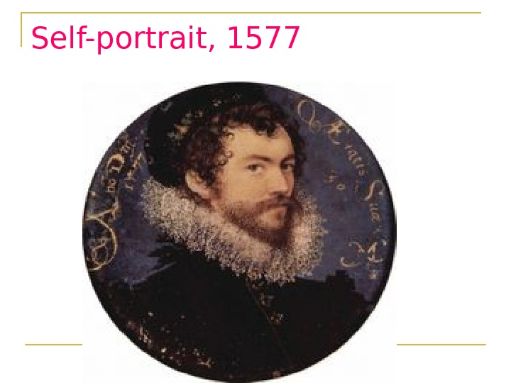 Self-portrait, 1577