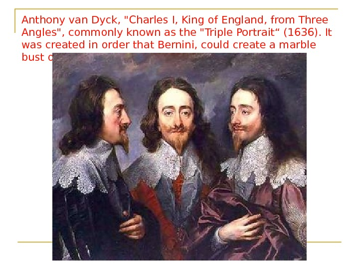 Anthony van Dyck, Charles I, King of England, from Three Angles, commonly known as the Triple