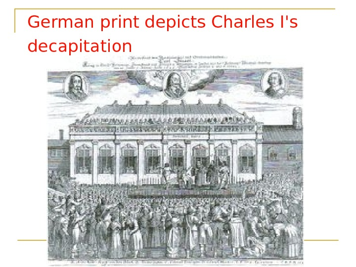 German print depicts Charles I's decapitation