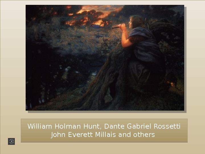 William Holman Hunt, Dante Gabriel Rossetti John Everett Millais and others 5 A 4 C
