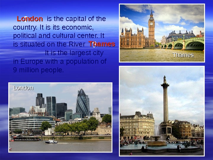 is the capital of the country. It is its economic,