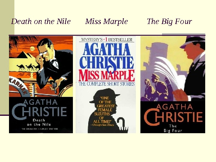 Death on the Nile  Miss Marple   The Big Four