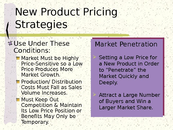 New Product Pricing Strategies Market Penetration  Setting a Low Price for a New Product in