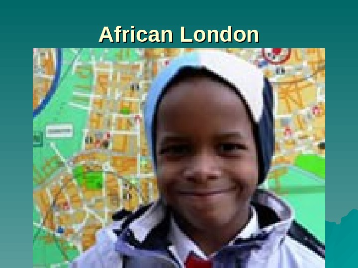 African London
