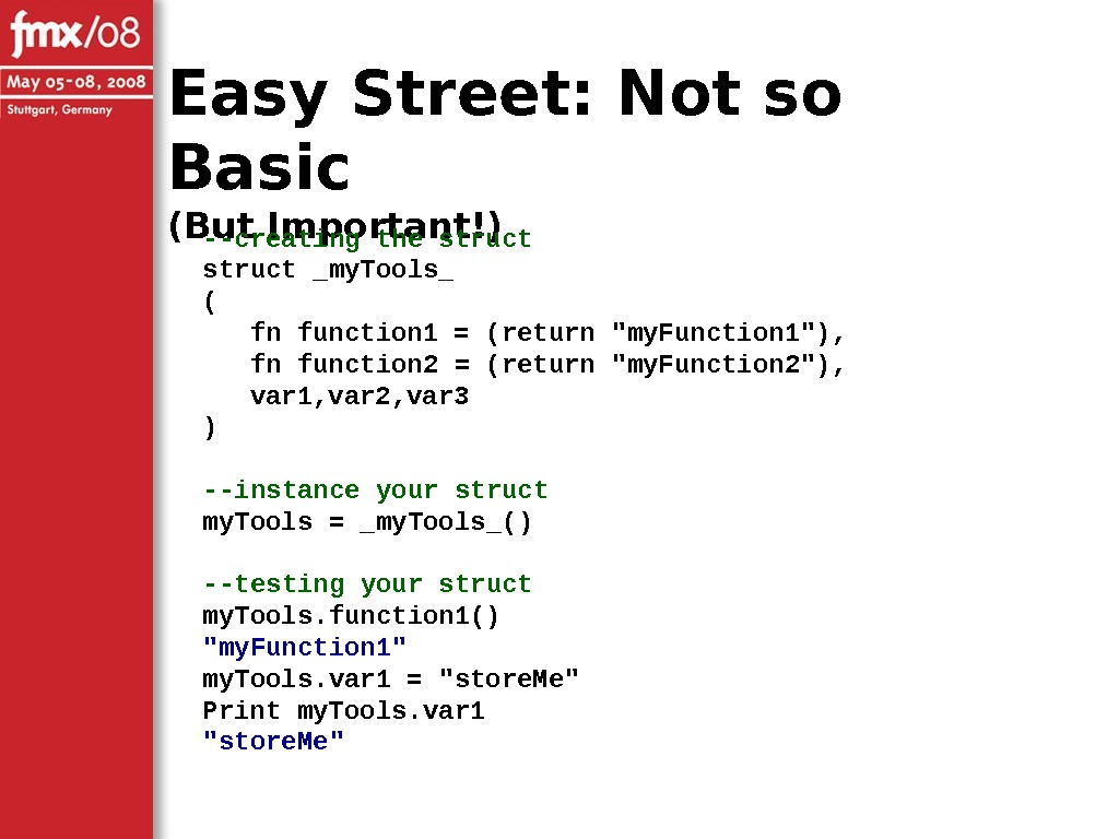 Easy Street: Not so Basic (But Important!) --creating the struct _my. Tools_ ( fn function 1