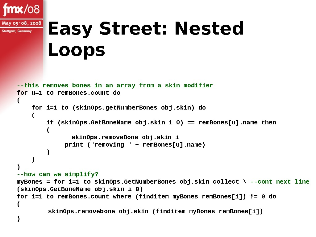 Easy Street: Nested Loops --this removes bones in an array from a skin modifier for u=1