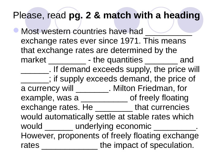 Please, read pg. 2 &  match with a heading Most western countries have had _____