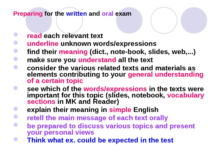 Preparing for the written and oral exam read each relevant text  underline unknown words/expressions find