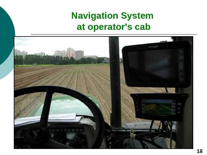 Navigation System at operator's cab 18