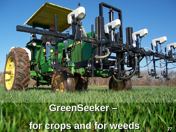 Green. Seeker – for crops and for weeds 2727