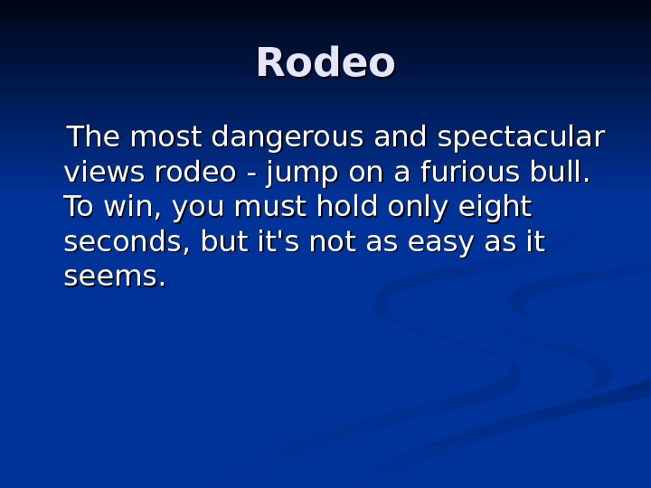 Rodeo  The most dangerous and spectacular views rodeo - jump on a furious