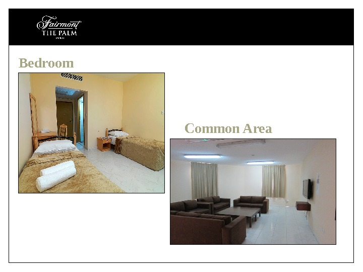 Common Area. Bedroom